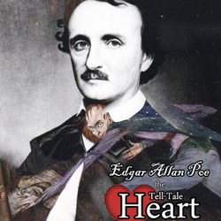Edgar Allan Poe - The Tell Tale Heart