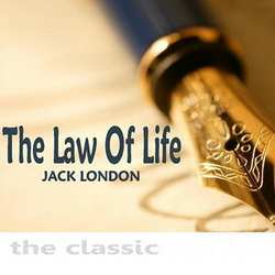 Jack London - The Law of Life