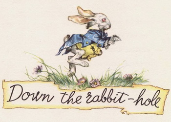 Lewis Carroll: Alices Adventures in Wonderland - Down the Rabbit Hole.