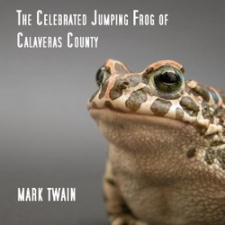 Mark Twain - The Celebrated Jumping Frog of Calaveras County