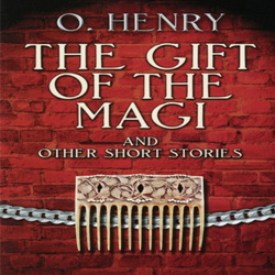 O. Henry - The Gift of the Magi (A Special Story for Christmas)
