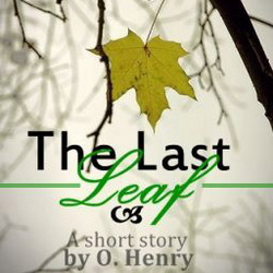 O. Henry - The Last Leaf